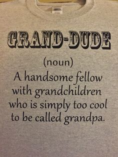 a3c7273c GRAND DUDE Grandpa T shirt funny Christmas gift present from grandchildren  Grandfather Dad father kids children