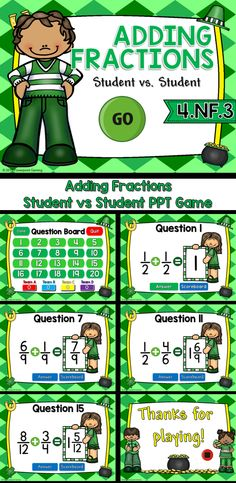 Practice adding fractions with this fun, engaging Student vs Student powerpont game. Students compete aganist one another or in teams as the practice adding like and unlike fractions in this interactive game. Answers range from fractions to whole numbers to mixed numbers and as always, in simplest form.