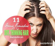 At Home Remedies For Dry, Thinning Hair   Beauty and MakeUp Tips