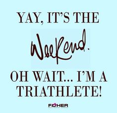 Triathlete & Realtor = What is a weekend! Triathlon Humor, Ironman Triathlon Tattoo, Timex Ironman Triathlon, Ironman Triathlon Motivation, Triathlon Training Plan, Triathlon Women, Sprint Triathlon, Race Training, Training Equipment