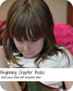 beginning chapter books that your kids will actually like!