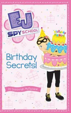 EJ Spy School: Birthday Secrets by Susannah McFarlane School Birthday, 9th Birthday, Mighty Ape, Popular Books, Electronic Gifts, Chapter Books, 12 Year Old, Book Reader, Book Series