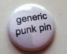 Generic Punk Pin -   Pinback Button 1 inch