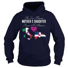 THE LOVE BETWEEN MOTHER AND DAUGHTER - Italy Dominican RepublicLIMITED TIME ONLY. ORDER NOW if you like, Item Not Sold Anywhere Else. Amazing for you or gift for your family members and your friends. Thank you! #mom #mommy #mama #mother