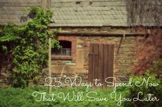 www.theroadwereon.com The Road We're On--A lifestyle blog devoted to reflecting God's presence in our everyday reality. Featuring 25 ways to spend now that will save you later. Save money at home today!