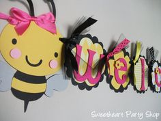 Bumble Bee Baby Shower banner. Saw this and thought of you! Cute!