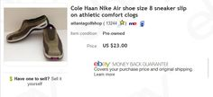 Cole Haan Nike Air shoes $2 at thrift store, sold for $23   Learn to sell preowned shoes on eBay