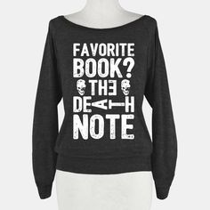 Favorite Book? The Death Note | T-Shirts, Tank Tops, Sweatshirts and Hoodies | HUMAN