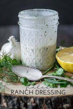 A creamy and delicious, Paleo and Whole 30 approved, ranch dressing recipe