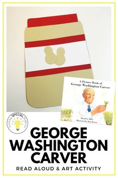 George Washington Carver craft and picture book for pre-school or kindergarten from 10 African Americans to Celebrate During Black History Month World History Lessons, History Projects, Art History, Ancient History, African American History Month, Black History Month, History Activities, Art Activities, Diversity Activities