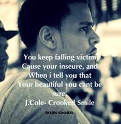 J cole.. Crooked smile =) I'm so in love with this song. Hes singing to me.