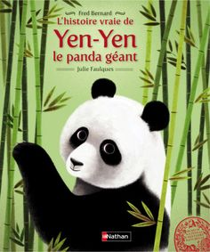 L'histoire vraie de Yen-Yen le panda géant,des 5ans