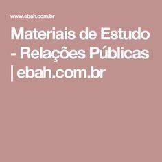 Materiais de Estudo - Relações Públicas | ebah.com.br