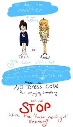There is no dress code.  Stop it with with fake nerd girl shaming.