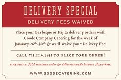 Need some of the Goode stuff? Order online catering this week and we'll wave the delivery fee.