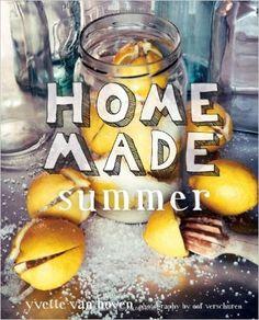 Home Made Summer: Amazon.de: Yvette Van Boven, Oof Verschurem: Fremdsprachige Bücher