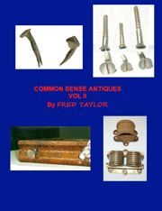 Good Common Sense Antiques  Vol 2 By Fred Taylor Www.furnituredetective.com 60  Columns