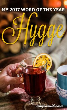 "This year, my word for 2017 is the Danish word ""hygge."" The closest English translation is ""cozy"" and this seems like a year when we could all use coziness. via @katykozee"