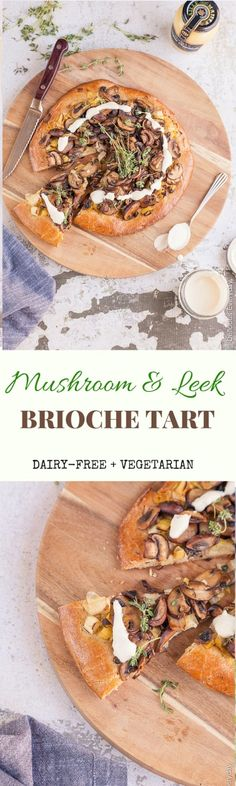 This Mushroom and Leek Brioche Tart is a lovely dairy-free vegetarian cross between a pizza and a tart, and a lot more decadent! Make mini tarts to kick start your holiday season parties. | Click for the recipe