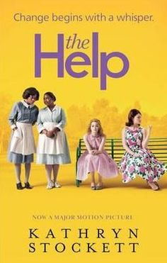 The Help by Kathryn Stockett (PS3619.T636 H45 2011)