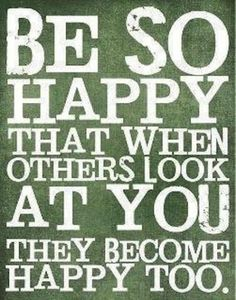 Be so happy that when others look at you they become happy too. #inspiration #living