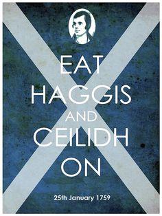 Robby Burns liked haggis