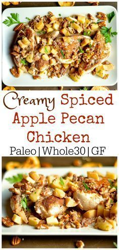 CREAMY SPICED APPLE PECAN CHICKEN This yummy fall dish combines spiced chicken with a creamy toasted apple pecan sauce that the whole family will love! Only 1 pan, and 20 minutes is all you need for this simple weeknight dinner! Pecan Chicken, Chicken Spices, Apple Chicken, Garlic Chicken, Paleo Recipes, Real Food Recipes, Cooking Recipes, Paleo Chicken Recipes, Paleo Crockpot Meals