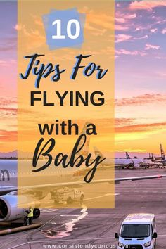 Tips For Flying With A Baby From must have baby gear to getting through security we have tips to help get you and baby get through that flight. gear Air Travel Tips For Flying With An Infant Air Travel Tips, Packing List For Travel, Europe Travel Tips, Travel Deals, Travel Essentials, Travel Hacks, Traveling Europe, Backpacking Europe, Packing Lists
