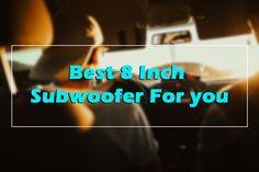https://top10bestbudget.com/car/best-8-inch-subwoofer/