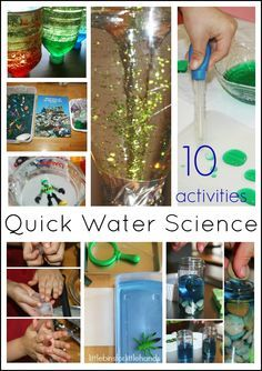 10 Quick Water Science Activities For Kids Easy Hands- On- Learning Saturday Science Why Preschool Science? Preschoolers are curious creatures. Science experiments, even very simple experiments fuel their curiosity for the world. Learning how to observe, how to talk about what they see and how ...