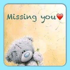 I miss you, Daizo. - I miss you, Daizo. Love Hug, Love Bear, Tatty Teddy, Teddy Bear Quotes, Teddy Bear Pictures, Blue Nose Friends, Cute Teddy Bears, Love Quotes For Him, Love Messages