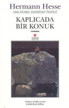 Kaplıcada Bir Konuk - Hermann Hesse - Can Yayınları Books To Read, My Books, Hermann Hesse, Book Worms, Literature, Films, Movies, Reading, Mj