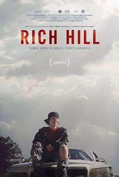 Rich Hill - a new film of interest to educators on the effect of poverty on education and the future of three bright young men.