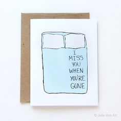 Hey, I found this really awesome Etsy listing at https://www.etsy.com/listing/73493416/i-miss-you-card-i-miss-you-when-youre