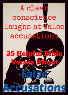 25 Bible Verses About False Accusations! Are you being falsely accused? CLICK THE IMAGE! #quotes