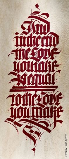 """Typography/calligraphy tattoo design: """"And in the end the love you take is equal to the love you make"""" (""""The End"""" by The Beatles)."""