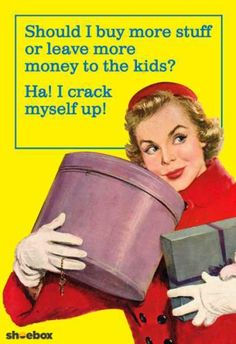 Perfect funny quote for all the ladies who love to shop. Retro Humor, Vintage Humor, Cute Quotes, Funny Quotes, Shopping Quotes, Truth Of Life, Love To Shop, Make Me Smile, I Laughed