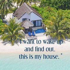 My dream home Just Dream, My Dream Home, Dream Big, Ocean Beach, Beach Bum, Dream Beach Houses, Beach Quotes, Ocean Sayings, Ocean Quotes