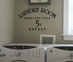 Wash Dry Fold Repeat LAUNDRY ROOM Vinyl Wall sayings lettering Decal. $15.00, via Etsy.