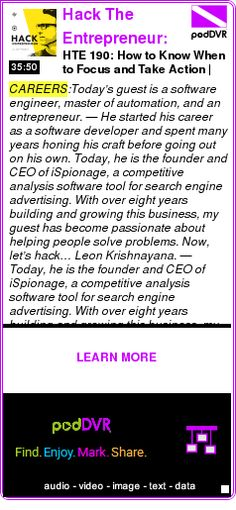 #CAREERS #PODCAST  Hack The Entrepreneur: Entrepreneurship | Online Business | Startups    HTE 190: How to Know When to Focus and Take Action | Leon Krishnayana    LISTEN...  http://podDVR.COM/?c=370e9465-9e46-03d4-ccec-8bec43ffdd37
