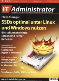 "IT-Administrator 8/2015 ""SSDs optimal unter Linux und Windows nutzen"""