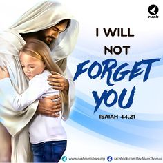 I will not forget you. Jesus Scriptures, Jesus Christ Quotes, Jesus Cartoon, Blessing Words, Spiritual Prayers, Prayer For The Day, Bible Images, Bible Promises, Jesus Is Coming