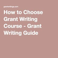 How to Choose Grant Writing Course - Grant Writing Guide