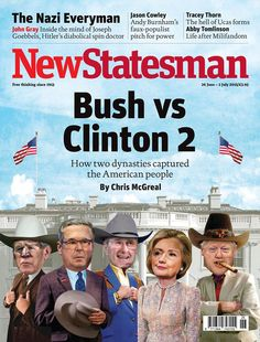 Magazine Cover: New Statesman (26 June - 2 July 2015) - George W. Bush, Jeb Bush, George H. W. Bush, Hillary Clinton & Bill Clinton