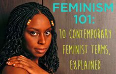 Feminism 101 - Ten words and ideas, explained