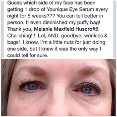 Here is PROOF of how FABULOUS the Eye Serum is !!!!
