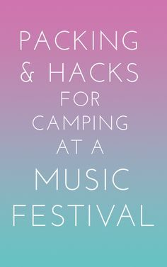 What to pack for a camping at a music festival. Food, clothing, camping gear, hygiene, fun things to have and more! www.kayserlingerie.com.au