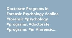 Doctorate Programs in Forensic Psychology #online #forensic #psychology #programs, #doctorate #programs #in #forensic #psychology http://wisconsin.remmont.com/doctorate-programs-in-forensic-psychology-online-forensic-psychology-programs-doctorate-programs-in-forensic-psychology/  # Doctorate Programs in Forensic Psychology Learn about doctorate programs in forensic psychology, including required courses and online degree options. Find out about the job duties of forensic psychologists, and…