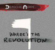 DEPECHE MODE: Where's The Revolution....Bowie....Spirit