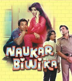 Naukar Biwi Ka is a 1983 Hindi movie starring Dharmendra, Anita Raj, Reena Roy, Vinod Mehra, Raj Babbar and Om Prakash. It was directed by Rajkumar Kohli. The film became a box office hit